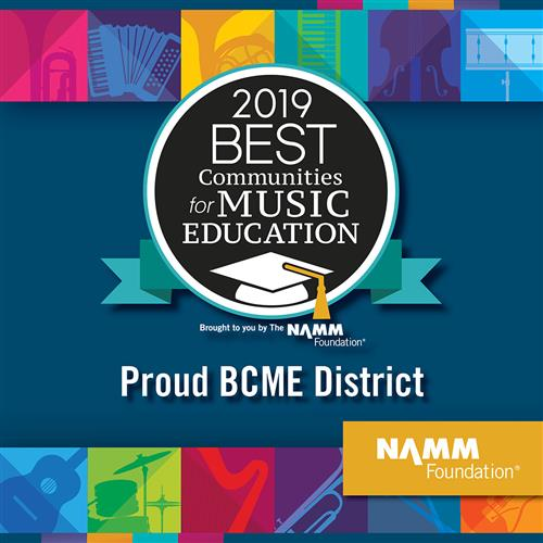 2019 Best Communities for Music Education Award Proud to BCME District