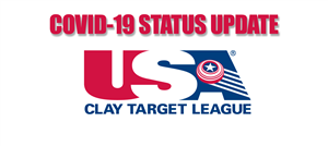 USA Clay Target Covid-19 Status Update
