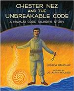Chester Nez and the Unbreakable Code Book Cover